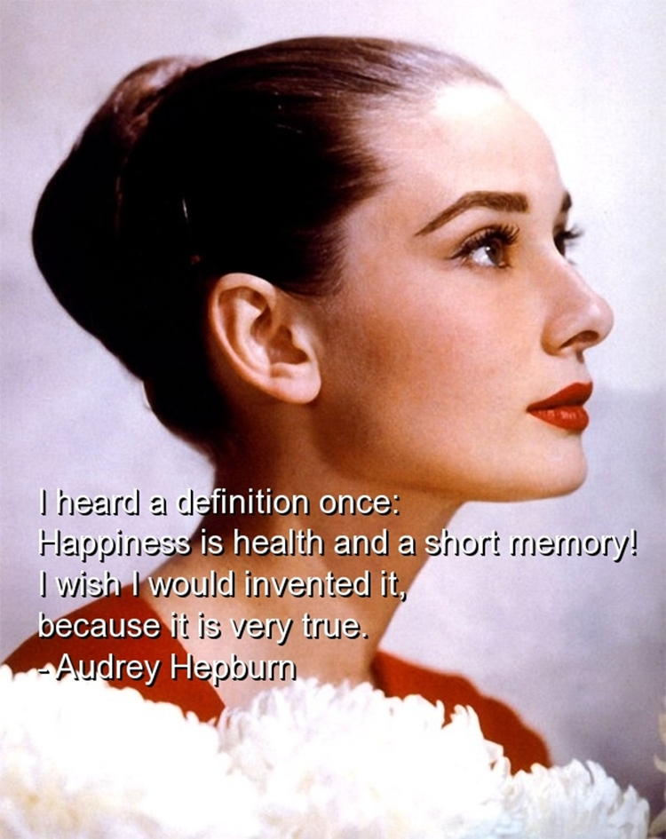 audrey-hepburn-quotes-sayings-happiness-health-true-happy