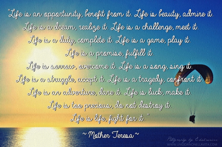Life by Mother Theresa