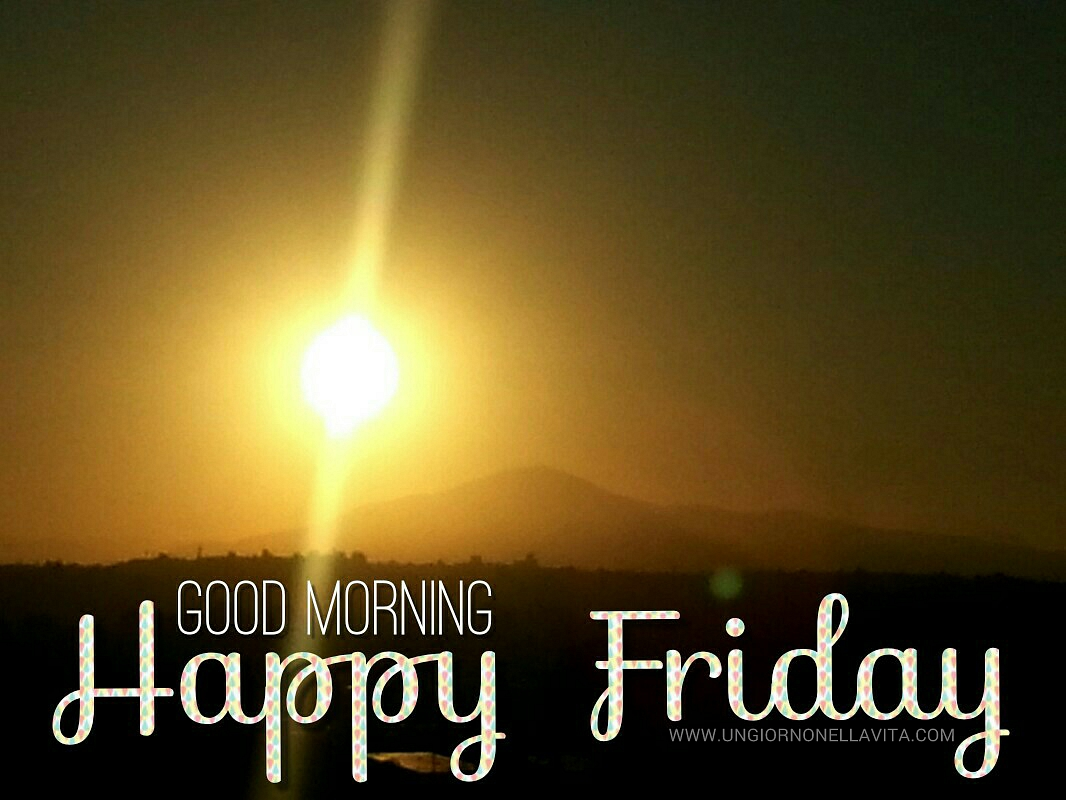 Have A Blessed Friday Everyone Happy Friday